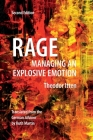 Rage: Managing an Explosive Emotion Cover Image