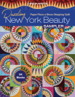 Dazzling New York Beauty Sampler: Paper Piece a Show-Stopping Quilt; 54 Blocks Cover Image