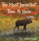 The Most Important Thing to Learn Cover Image