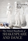 The Oxford Handbook of Shakespeare and Dance Cover Image