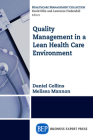 Quality Management in a Lean Health Care Environment Cover Image