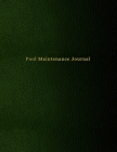 Pool Maintenance Journal: Swimming pool cleaning, and repair tracking diary for business owners and workers - Green leather print paperback Cover Image