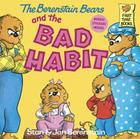 The Berenstain Bears and the Bad Habit (Berenstain Bears First Time Chapter Books) Cover Image
