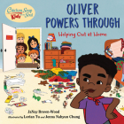Chicken Soup for the Soul KIDS: Oliver Powers Through: A Book About Helping Out Around the House Cover Image