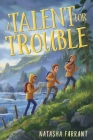 A Talent for Trouble Cover Image