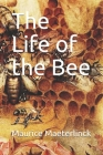 The Life of the Bee Cover Image
