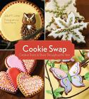Cookie Swap: Creative Treats to Share Throughout the Year Cover Image