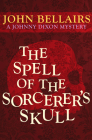 The Spell of the Sorcerer's Skull (Johnny Dixon #3) Cover Image