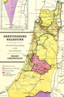 Partitioning Palestine: British Policymaking at the End of Empire Cover Image