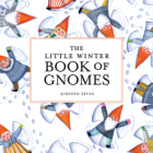 The Little Winter Book of Gnomes Cover Image