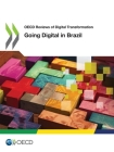 OECD Reviews of Digital Transformation Going Digital in Brazil Cover Image