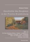 Beiträge zur Geschichte des Bergbaus in der Provinz Brandenburg, Band IV: Die Kreise Schwiebus-Züllichau, Krossen, Landsberg a/W, Friedeberg, Arnswald Cover Image