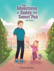 The Adventures of Daddy and Sweet Pea: Short Stories Cover Image