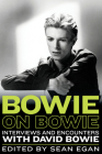 Bowie on Bowie: Interviews and Encounters with David Bowie (Musicians in Their Own Words) Cover Image