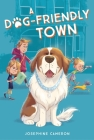 A Dog-Friendly Town Cover Image