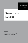 Democratic Failure: Nomos LXIII (Nomos - American Society for Political and Legal Philosophy #35) Cover Image