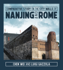 Comparative Study on the City Walls of Nanjing and Rome Cover Image