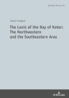 The Lexis of the Bay of Kotor: The Northwestern and Southeastern Area: The Language of the Boka Bay (Symbolae Slavicae #38) Cover Image