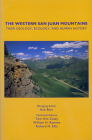 The Western San Juan Mountains: Their Geology, Ecology, and Human History Cover Image
