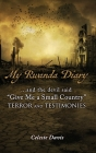 and the devil said, give me a small country TERROR and TESTIMONIES: My Rwanda Diary... Anatomy of a Civil War Cover Image