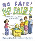 No Fair! No Fair! and Other Jolly Poems of Childhood Cover Image