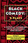 Black Comedy: 9 Plays: A Critical Anthology with Interviews and Essays (Applause Books) Cover Image