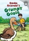 Gordon Grizwald's Grumpy Goose Cover Image
