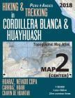Hiking & Trekking in Cordillera Blanca & Huayhuash Map 2 (Center) Huaraz, Nevado Copa, Carhuaz, Huari, Chavin de Huantar Topographic Map Atlas 1: 5000 Cover Image