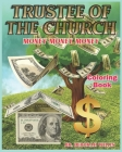 Trustee of the Church: Coloring Book Cover Image