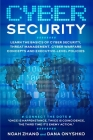 Cyber Security: Learn The Basics of Cyber Security, Threat Management, Cyber Warfare Concepts and Executive-Level Policies. Cover Image
