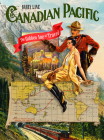 Canadian Pacific: The Golden Age of Travel Cover Image