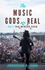 The Music Gods are Real: The Winter Tour Cover Image