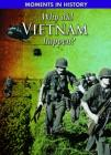 Why Did the Vietnam War Happen? (Moments in History) Cover Image