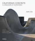 California Concrete: A Landscape of Skateparks Cover Image