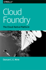 Cloud Foundry: The Cloud-Native Platform Cover Image