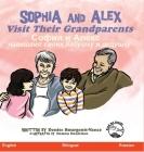 Sophia and Alex Visit Their Grandparents: София и Алекс наве Cover Image