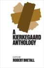 Kierkegaard Anthology Cover Image