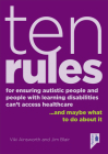 Ten Rules for Ensuring Autistic People and People with Learning Disabilities Cannot Access Healthcare: …and maybe what to do about it. Cover Image