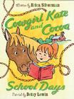 Cowgirl Kate and Cocoa: School Days Cover Image