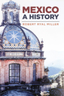 Mexico: A History Cover Image
