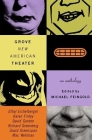 Grove New American Theater: An Anthology Cover Image