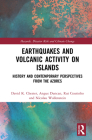 Earthquakes and Volcanic Activity on Islands: History and Contemporary Perspectives from the Azores (Routledge Studies in Hazards) Cover Image