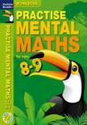 Practise Mental Maths 8-9 Workbook Cover Image