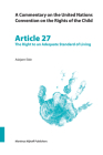 A Commentary on the United Nations Convention on the Rights of the Child, Article 27: The Right to an Adequate Standard of Living Cover Image