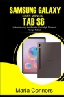 Samsung Galaxy User Manual Tab S6: Understanding The World's First High Dynamic Range Tablet Cover Image