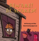 Beware! Be Scared! Cover Image