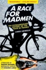A Race for Madmen: The History of the Tour de France Cover Image