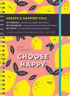 2021 Choose Happy Planner: August 2020-December 2021 Cover Image