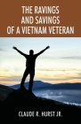 The Ravings and Savings of a Vietnam Veteran Cover Image