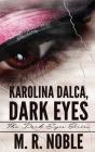 Karolina Dalca, Dark Eyes Cover Image